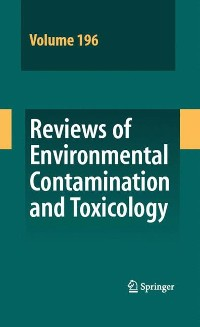 Cover Reviews of Environmental Contamination and Toxicology 196