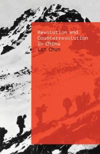 Cover Revolution and Counterrevolution in China