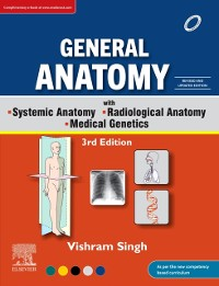 Cover General Anatomy with Systemic Anatomy, Radiological Anatomy, Medical Genetics, 3rd Updated Edition, eBook