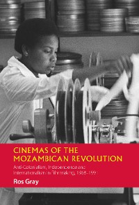 Cover Cinemas of the Mozambican Revolution