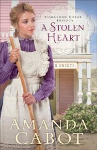 Cover Stolen Heart (Cimarron Creek Trilogy Book #1)