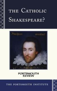 Cover The Catholic Shakespeare?