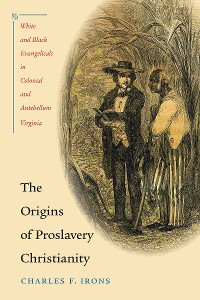 Cover The Origins of Proslavery Christianity