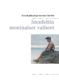 Cover Stenfeltin moninaiset vaiheet