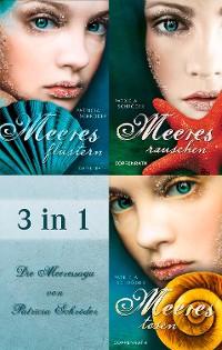 Cover 3 in 1: Meeresflüstern, Meeresrauschen, Meerestosen