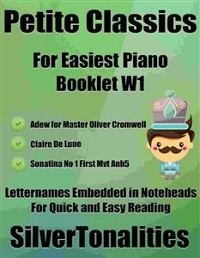 Cover Petite Classics for Easiest Piano Booklet W1