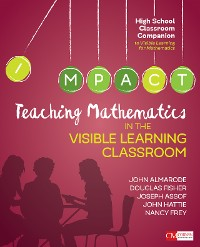 Cover Teaching Mathematics in the Visible Learning Classroom, High School
