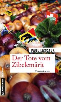 Cover Der Tote vom Zibelemärit