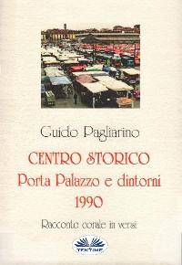 Cover Centro Storico - Porta Palazzo E Dintorni 1990