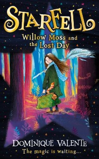 Cover Starfell: Willow Moss and the Lost Day (Starfell, Book 1)