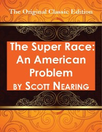 Cover The Super Race: An American Problem - The Original Classic Edition