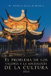 Cover El Problema De Los Valores Y La Sociología De La Cultura 1933