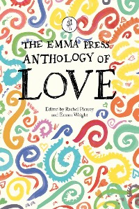 Cover The Emma Press Anthology of Love