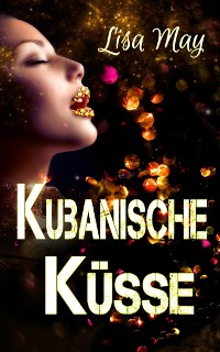 Cover Kubanische Küsse