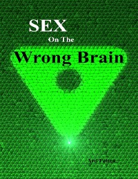Cover Sex On the Wrong Brain