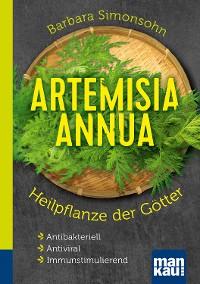Cover Artemisia annua - Heilpflanze der Götter. Kompakt-Ratgeber