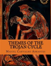 Cover Themes of the Trojan Cycle