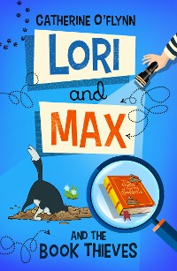 Cover Lori and Max and the Book Thieves