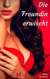 Cover Die Freundin erwischt