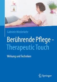 Cover Berührende Pflege - Therapeutic Touch