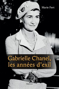 Cover Gabrielle Chanel, les années d'exil