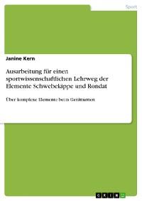 Cover Ausarbeitung für einen sportwissenschaftlichen Lehrweg der Elemente Schwebekippe und Rondat