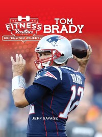 Cover Fitness Routines of the Tom Brady