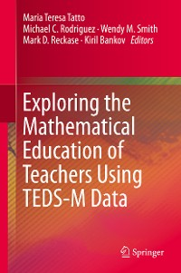 Cover Exploring the Mathematical Education of Teachers Using TEDS-M Data
