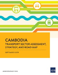 Cover Cambodia Transport Sector Assessment, Strategy, and Road Map