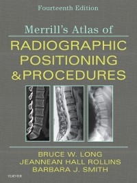 Cover Merrill's Atlas of Radiographic Positioning and Procedures E-Book