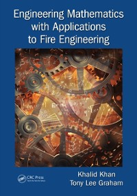 Cover Engineering Mathematics with Applications to Fire Engineering