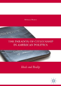 Cover The Paradox of Citizenship in American Politics