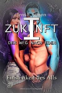 Cover Einsamkeit des Alls (ZUKUNFT I 4)
