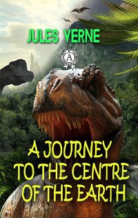Cover A Journey to the Centre of the Earth