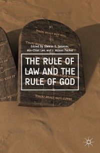 Cover The Rule of Law and the Rule of God