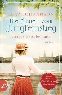 Cover Die Frauen vom Jungfernstieg. Gerdas Entscheidung