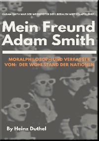 Cover Mein Freund Adam Smith - Moralphilosoph