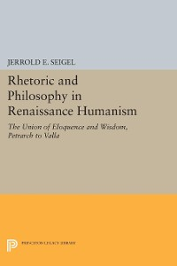 Cover Rhetoric and Philosophy in Renaissance Humanism