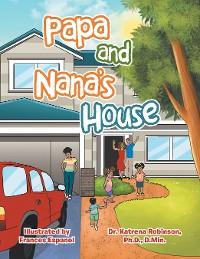 Cover Papa and Nana's House