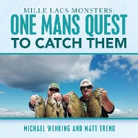 Cover Mille Lacs Monsters: One Mans Quest to Catch Them