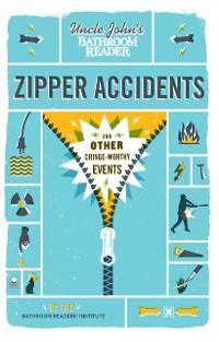 Cover Uncle John's Bathroom Reader Zipper Accidents