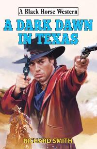 Cover A Dark Dawn in Texas