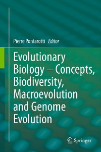 Cover Evolutionary Biology – Concepts, Biodiversity, Macroevolution and Genome Evolution