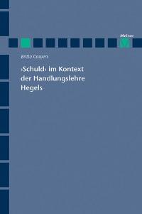Cover 'Schuld' im Kontext der Handlungslehre Hegels