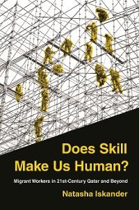 Cover Does Skill Make Us Human?