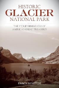 Cover Historic Glacier National Park