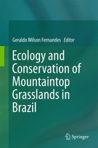 Cover Ecology and Conservation of Mountaintop grasslands in Brazil