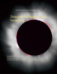 Cover Zwischen Nachtgestirn und Sonnentag
