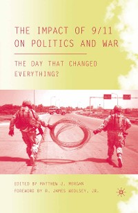 Cover The Impact of 9/11 on Politics and War