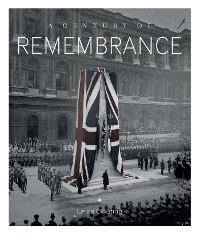 Cover A Century of Remembrance